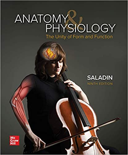 ANATOMY AND PHYSIOLOGY: THE UNITY OF FORM AND FUNCTION (ISE)