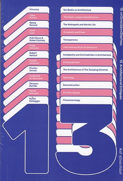 13 บทวิจารณ์สถาปัตยกรรม (13 ARCHITECTURAL CRITIQUES)