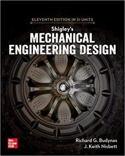 SHIGLEY'S MECHANICAL ENGINEERING DESIGN (SI UNITS)