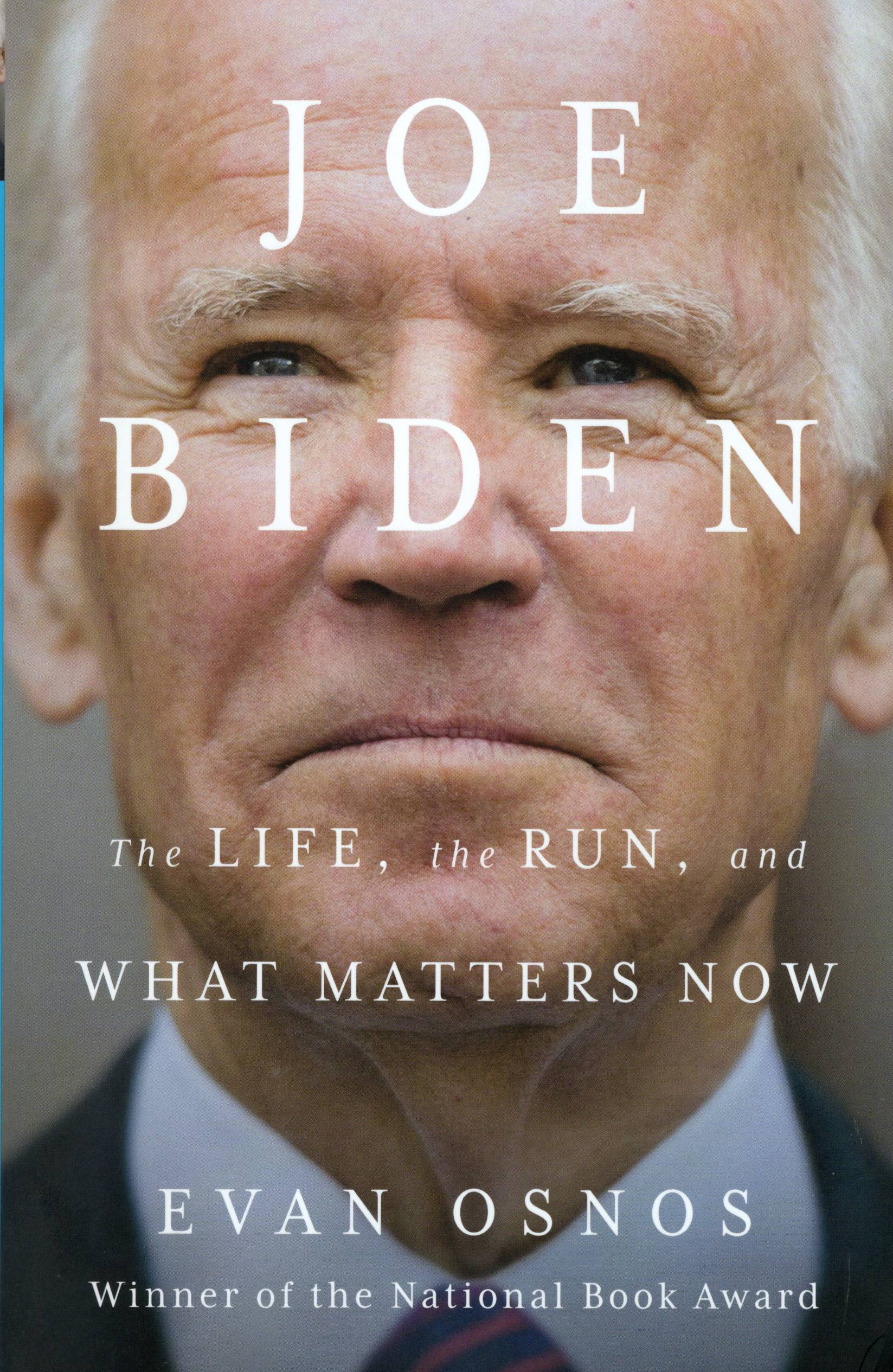 JOE BIDEN: THE LIFE, THE RUN, AND WHAT MATTERS NOW (HC)