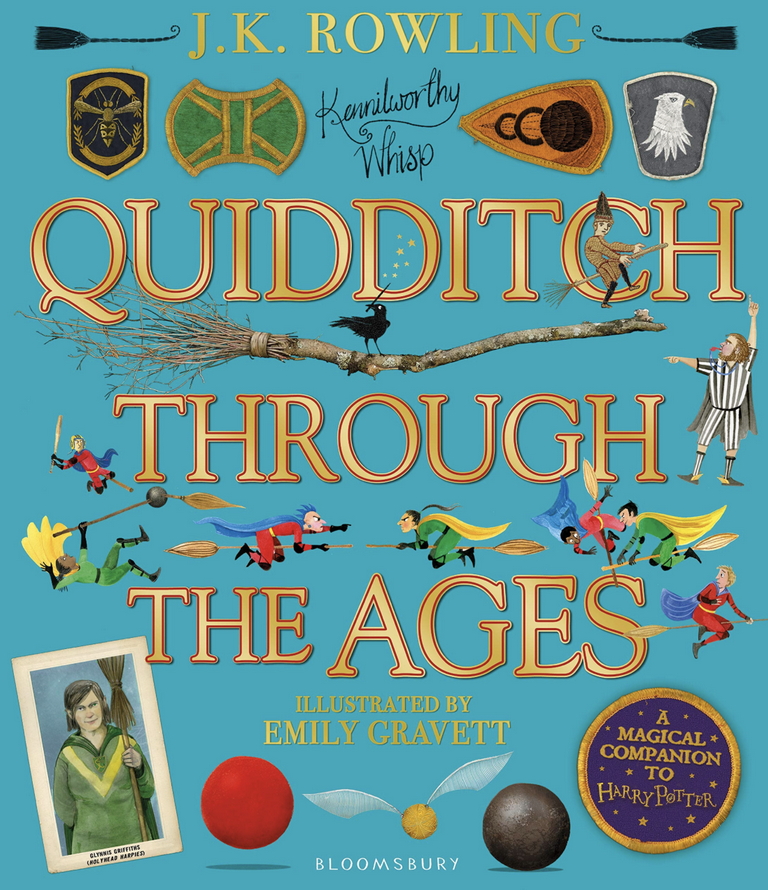 QUIDDITCH THROUGH THE AGES: A MAGICAL COMPANION TO HARRY POTTER STORIES (ILLUSTRATED BY EMILY GRAVET