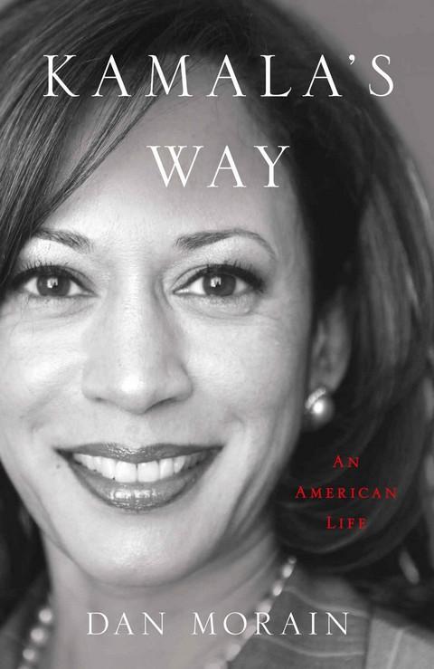 KAMALA'S WAY: AN AMERICAN LIFE (HC)