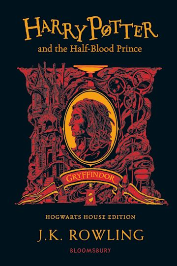 HARRY POTTER AND THE HALF-BLOOD PRINCE (GRYFFINDOR EDITION)