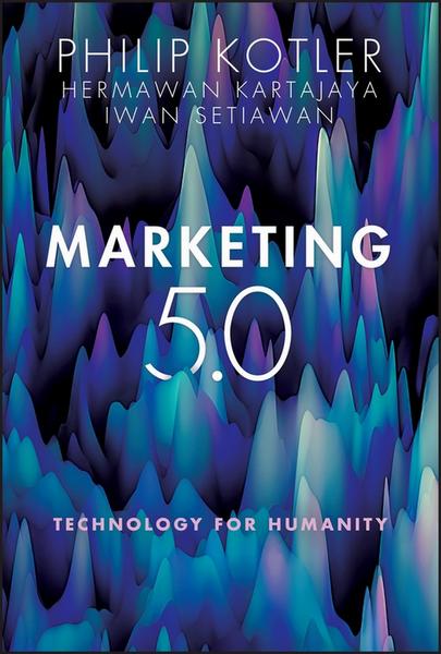 MARKETING 5.0: TECHNOLOGY FOR HUMANITY (HC) (เฉพาะจอง)