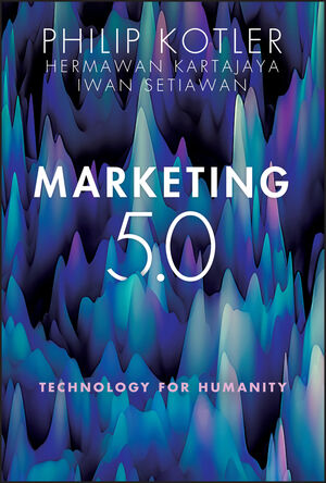 MARKETING 5.0: TECHNOLOGY FOR HUMANITY (HC)