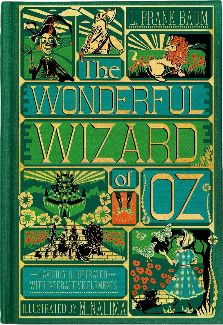 THE WONDERFUL WIZARD OF OZ (MINALIMA EDITION) (ILLUSTRATED WITH INTERACTIVE ELEMENTS) (HC)