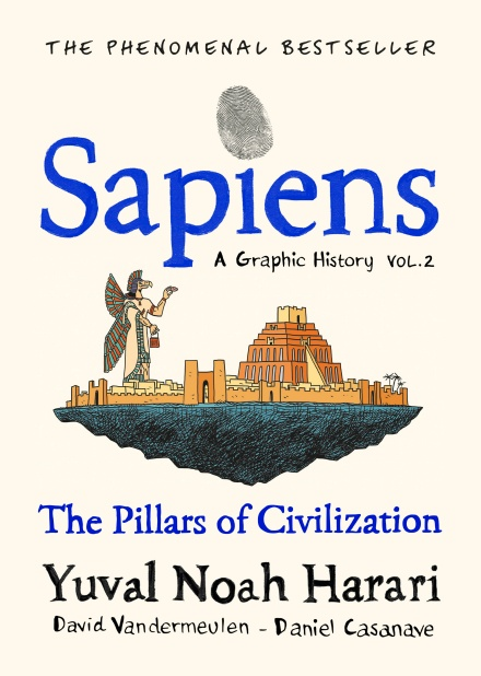 SAPIENS: A GRAPHIC HISTORY (THE PILLARS OF CIVILIZATION (VOLUME 2)) (HC) (เฉพาะจอง)