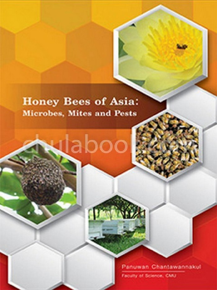 HONEY BEES OF ASIA: MICROBES, MITES AND PESTS