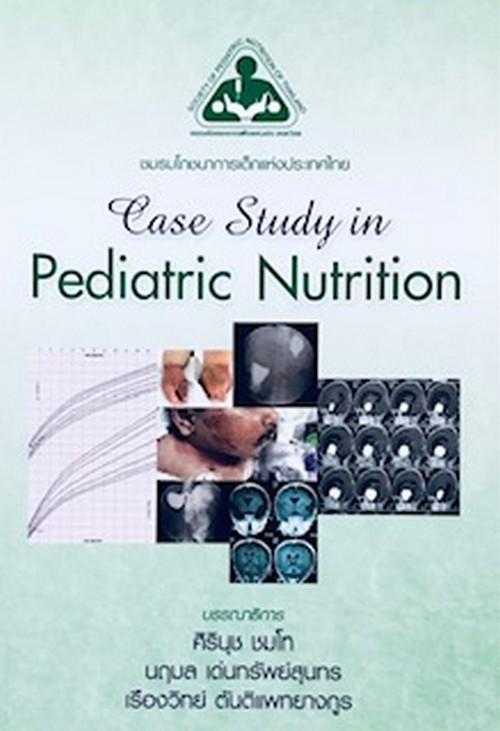 CASE STUDY IN PEDIATRIC NUTRITION