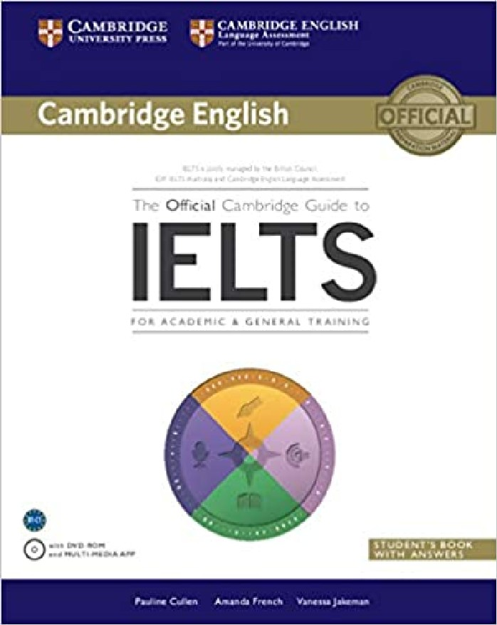 THE OFFICIAL CAMBRIDGE GUIDE TO IELTS (STUDENT'S BOOK WITH ANSWERS) (1 BK./1 DVD)