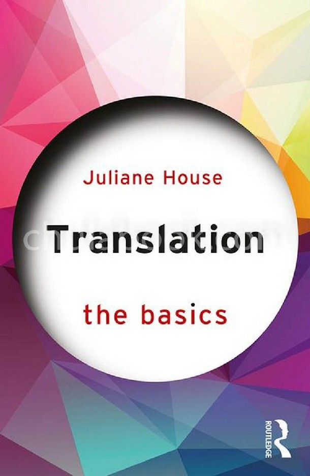 TRANSLATION: THE BASICS