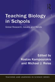 TEACHING BIOLOGY IN SCHOOLS: GLOBAL RESEARCH, ISSUES, AND TRENDS