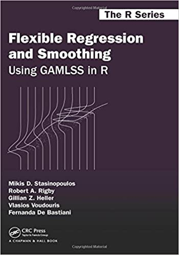 FLEXIBLE REGRESSION AND SMOOTHING: USING GAMLSS IN R (HC)