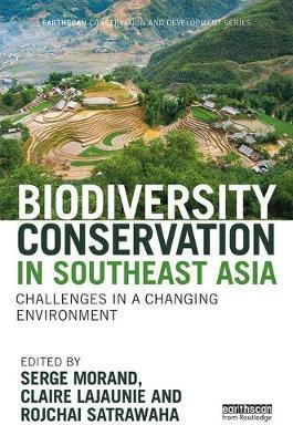 BIODIVERSITY CONSERVATION IN SOUTHEAST ASIA: CHALLENGES IN A CHANGING ENVIRONMENT (HC)