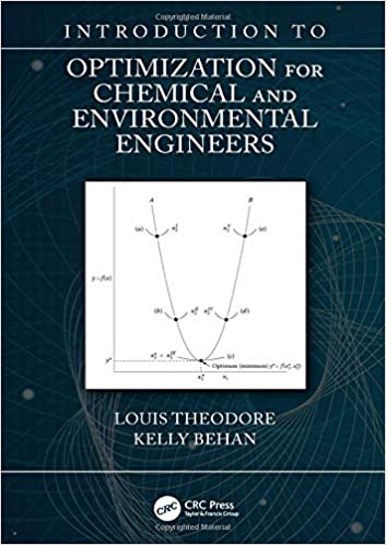 INTRODUCTION TO OPTIMIZATION FOR CHEMICAL AND ENVIRONMENTAL ENGINEERS (HC)