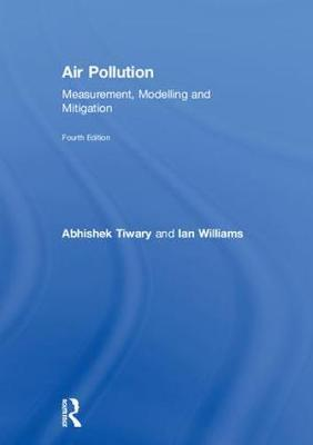 AIR POLLUTION: MEASUREMENT, MODELLING AND MITIGATION (HC)