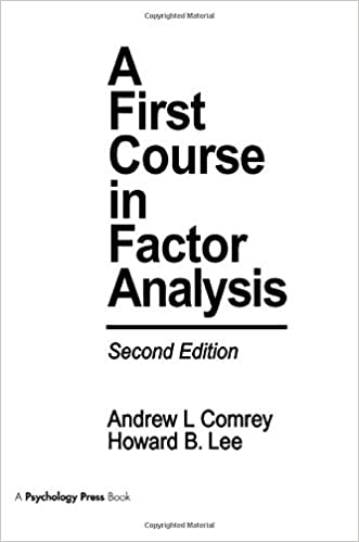 A FIRST COURSE IN FACTOR ANALYSIS