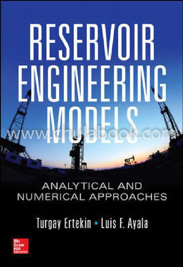 RESERVOIR ENGINEERING MODELS: ANALYTICAL AND NUMERICAL APPROACHES (HC)
