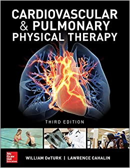 CARDIOVASCULAR AND PULMONARY PHYSICAL THERAPY: AN EVIDENCE-BASED APPROACH (HC)