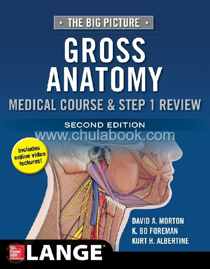 THE BIG PICTURE: GROSS ANATOMY, MEDICAL COURSE & STEP 1 REVIEW