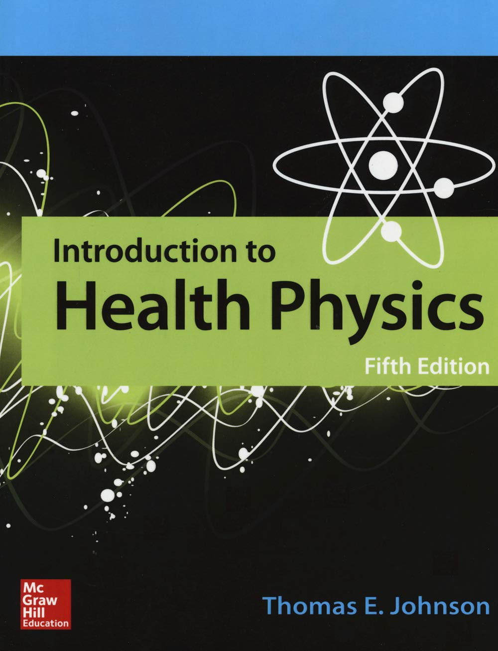 INTRODUCTION TO HEALTH PHYSICS (IE)