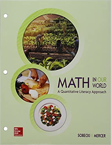 MATH IN OUR WORLD: A QUANTITATIVE LITERACY APPROACH (WITH CONNECT MATH HOSTED)