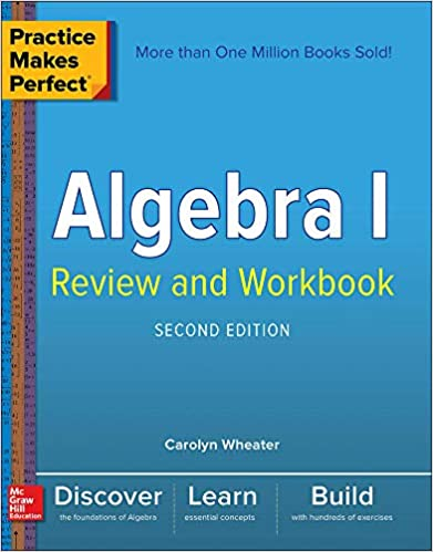 PRACTICE MAKES PERFECT ALGEBRA I REVIEW AND WORKBOOK