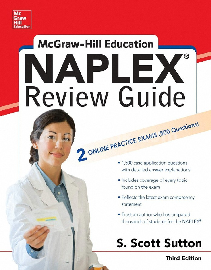 MCGRAW-HILL EDUCATION NAPLEX REVIEW GUIDE: 2 ONLINE PRACTICE EXAMS (500 QUESTIONS)