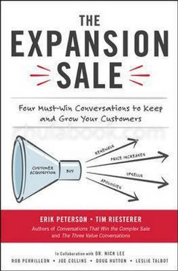 THE EXPANSION SALE: FOUR MUST-WIN CONVERSATIONS TO KEEP AND GROW YOUR CUSTOMERS (HC)