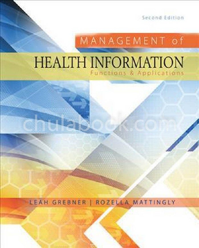 MANAGEMENT OF HEALTH INFORMATION: FUNCTIONS & APPLICATIONS (HC)