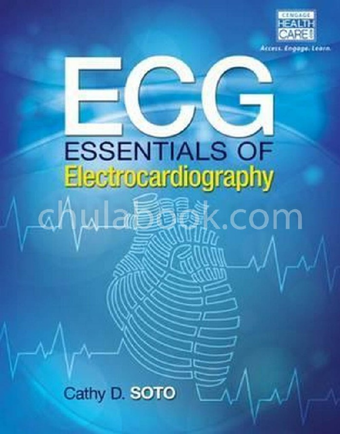 ECG: ESSENTIALS OF ELECTROCARDIOGRAPHY
