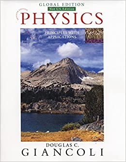 PHYSICS: PRINCIPLES WITH APPLICATIONS (GLOBAL EDITION)