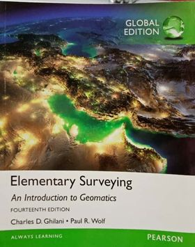 ELEMENTARY SURVEYING: AN INTRODUCTION TO GEOMATICS (GLOBAL EDITION)