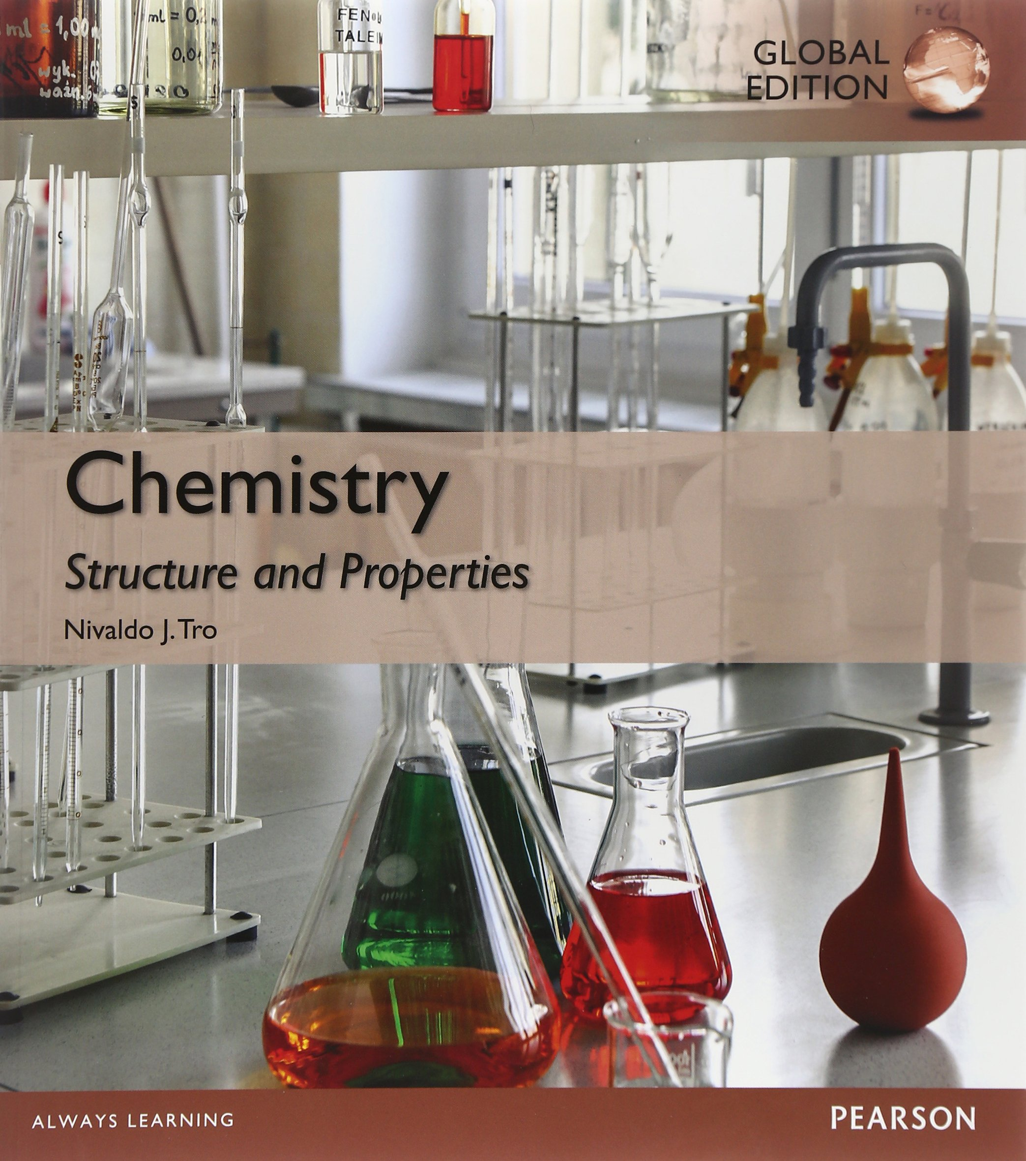CHEMISTRY: STRUCTURE AND PROPERTIES (GLOBAL EDITION)