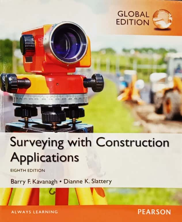 SURVEYING WITH CONSTRUCTION APPLICATIONS (GLOBAL EDITION)