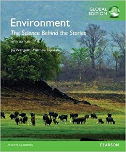 ENVIRONMENT: THE SCIENCE BEHIND THE STORIES (GLOBAL EDITION)