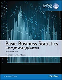 BASIC BUSINESS STATISTICS: CONCEPTS AND APPLICATIONS (GLOBAL EDITION)
