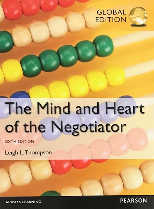 THE MIND AND HEART OF THE NEGOTIATOR (GLOBAL EDITION)