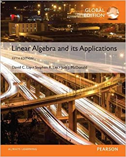 LINEAR ALGEBRA AND ITS APPLICATIONS (GLOBAL EDITION)