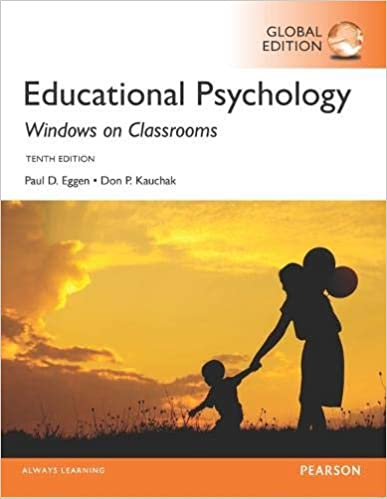 EDUCATIONAL PSYCHOLOGY: WINDOWS ON CLASSROOMS (GLOBAL EDITION)