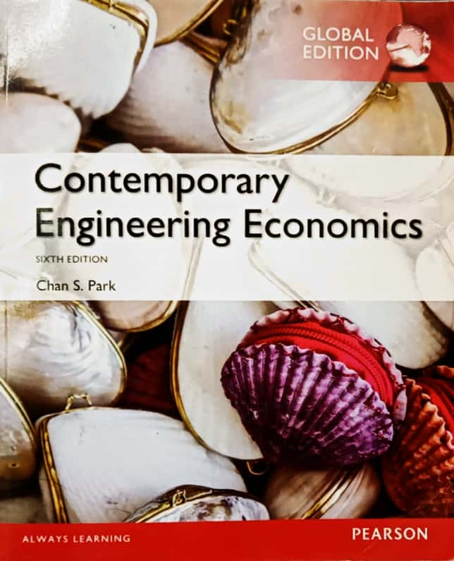 CONTEMPORARY ENGINEERING ECONOMICS (GLOBAL EDITION)