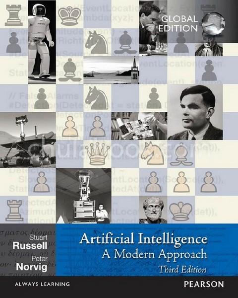 ARTIFICIAL INTELLIGENCE: A MODERN APPROACH (GLOBAL EDITION)