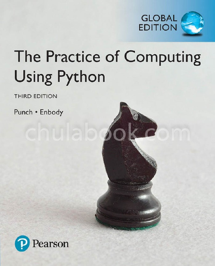 THE PRACTICE OF COMPUTING USING PYTHON (GLOBAL EDITION)