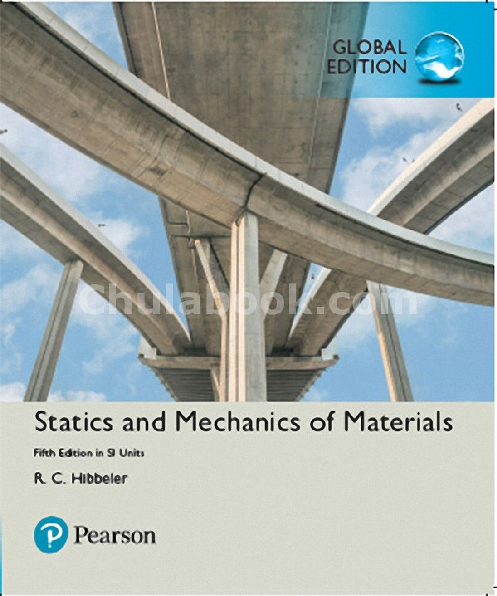 STATICS AND MECHANICS OF MATERIALS IN SI UNITS (GLOBAL EDITION)