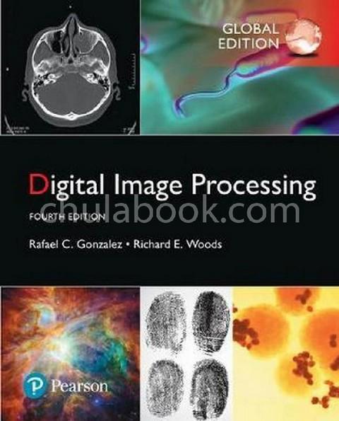 DIGITAL IMAGE PROCESSING (GLOBAL EDITION)