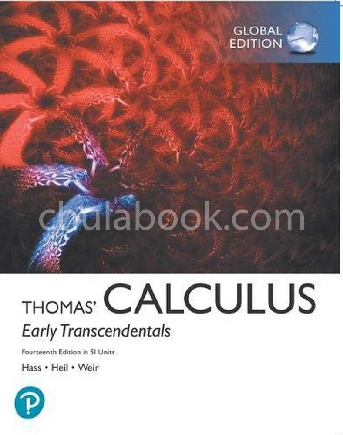 THOMAS' CALCULUS: EARLY TRANSCENDENTALS IN SI UNITS (GLOBAL EDITION)