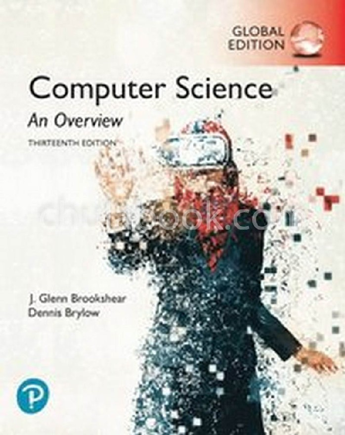 COMPUTER SCIENCE: AN OVERVIEW (GLOBAL EDITION)