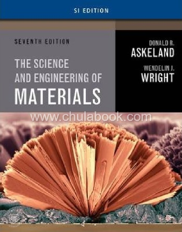 THE SCIENCE AND ENGINEERING OF MATERIALS (SI EDITION)
