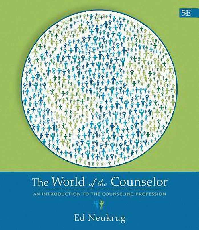 THE WORLD OF THE COUNSELOR: AN INTRODUCTION TO THE COUNSELING PROFESSION (HC)