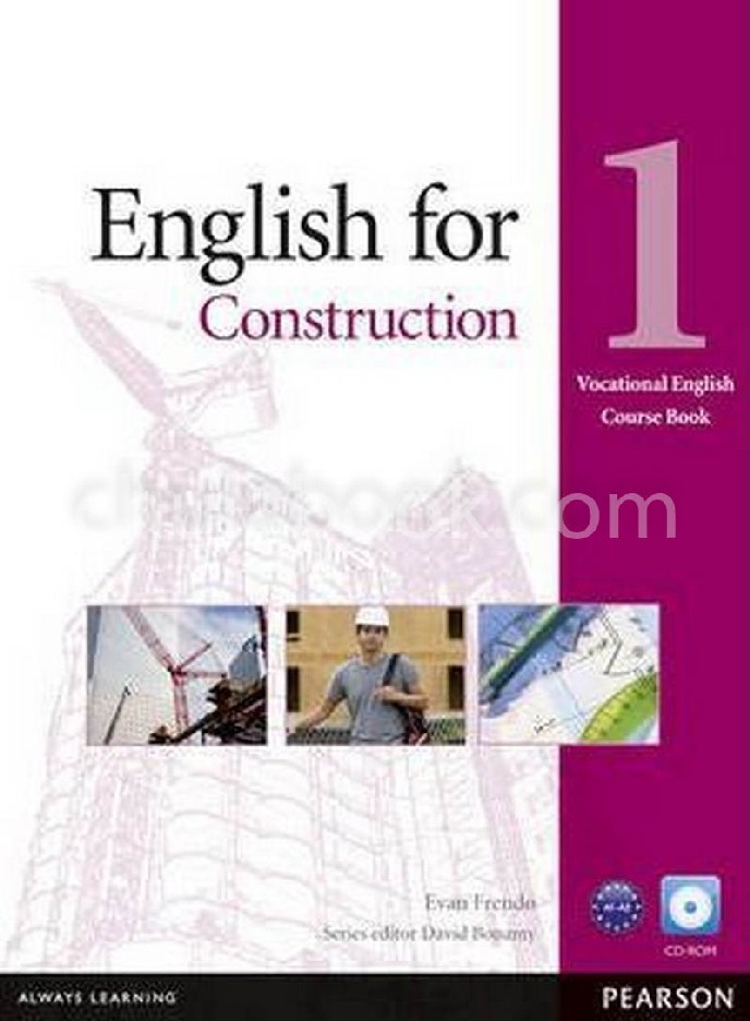 ENGLISH FOR CONSTRUCTION 1: COURSE BOOK (VOCATIONAL ENGLISH) (1 BK./1 CD-ROM)